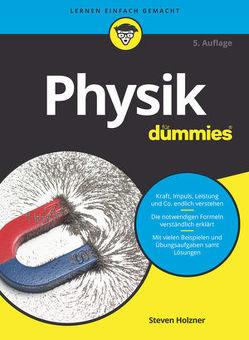 Physik für Dummies von Bär,  Michael, Holzner,  Steven, Schleitzer,  Anna