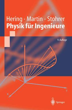 Physik für Ingenieure von Hering,  Ekbert, Kurz,  G., Martin,  Rolf, Schulz,  W., Stohrer,  Martin
