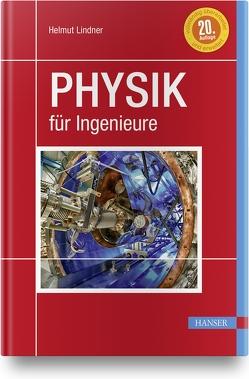 Physik für Ingenieure von Busch,  Marco, Ebner,  Walter, Lindner,  Helmut, Müller,  Eckehard