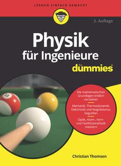 Physik für Ingenieure für Dummies von Thomsen,  Christian