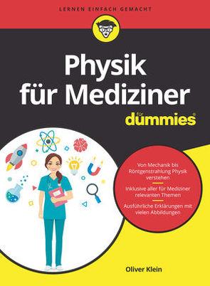 Physik für Mediziner für Dummies von Klein,  Oliver