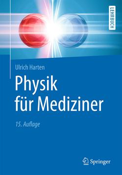 Physik für Mediziner von Harten,  Ulrich