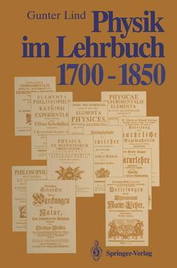 Physik im Lehrbuch 1700–1850 von Lind,  Gunter