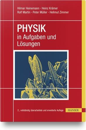 PHYSIK in Aufgaben und Lösungen von Heinemann,  Hilmar, Krämer,  Heinz, Martin,  Rolf, Müller,  Peter, Zimmer,  Hellmut