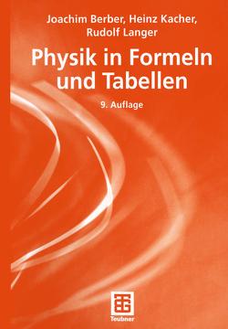 Physik in Formeln und Tabellen von Berber,  Joachim, Kacher,  Heinz, Langer,  Rudolf