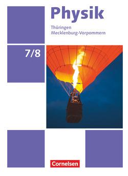 Physik – Neue Ausgabe – Ausgabe A / 7./8. Schuljahr – Schülerbuch
