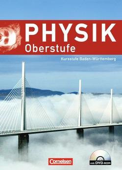 Physik Oberstufe – Baden-Württemberg / Kursstufe – Schülerbuch mit DVD-ROM von Diehl,  Bardo, Erb,  Roger, Heise,  Harri, Kotthaus,  Udo, Lindner,  Klaus