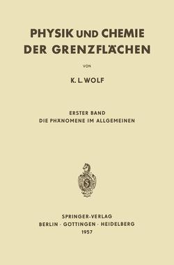 Physik und Chemie der Grenzflächen von Wolf,  K.L.
