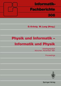 Physik und Informatik — Informatik und Physik von Krönig,  D., Lang,  M