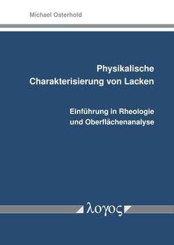 Physikalische Charakterisierung von Lacken von Osterhold,  Michael