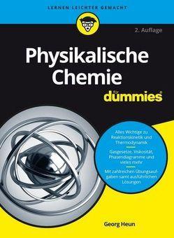 Physikalische Chemie für Dummies von Heun,  Georg