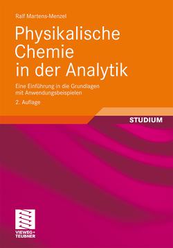 Physikalische Chemie in der Analytik von Martens-Menzel,  Ralf