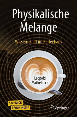 Physikalische Melange von Mathelitsch,  Leopold