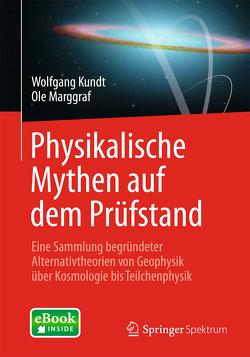 Physikalische Mythen auf dem Prüfstand von Kundt,  Wolfgang, Marggraf,  Ole