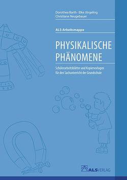 Physikalische Phänomene von Barth,  Dorothea, Jörgeling,  Elke, Kreide,  Ingrid, Neugebauer,  Christiane