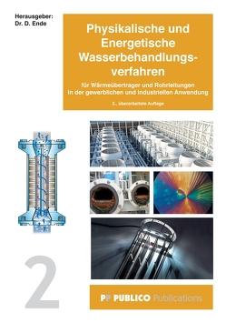 Physikalische und Energetische Wasserbehandlungsverfahren von Ende,  Dr. Dietmar