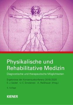 Physikalische und Rehabilitative Medizin von Seidel,  Egbert, Smolenski,  Ulrich