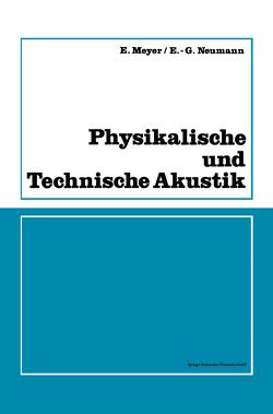 Physikalische und Technische Akustik von Meyer,  Erwin
