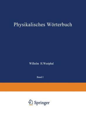Physikalisches Wörterbuch von Westphal,  Wilhelm H.