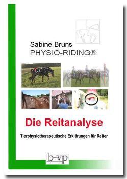 PHYSIO-RIDING Die Reitanalyse von Bruns,  Sabine