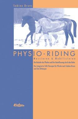 PHYSIO RIDING / PHYSIO RIDING von Bergold,  Dr. Stephanie, Bruns,  Sabine