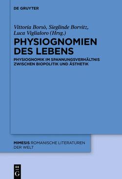 Physiognomien des Lebens von Borso,  Vittoria, Borvitz,  Sieglinde, Viglialoro,  Luca