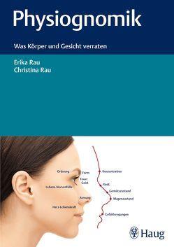 Physiognomik von Rau,  Christina, Rau,  Erika