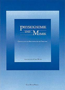 Physiognomik und Mimik von Huter,  Carl