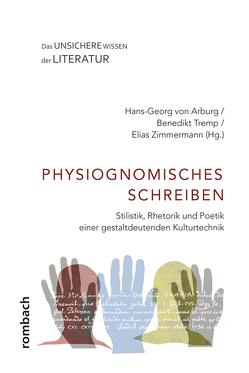 Physiognomisches Schreiben von Tremp,  Benedikt, von Arburg,  Hans-Georg, Zimmermann,  Elias
