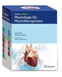 physioLernkarten – Physiologie für Physiotherapeuten von Faller,  Adolf, Schünke,  Michael