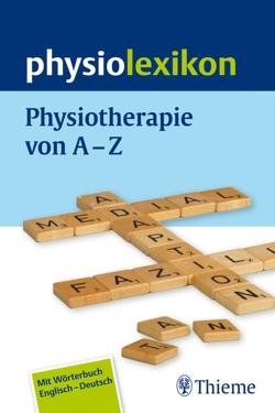physiolexikon von Amshoff,  Tobias, Bader-Johansson,  Christina, Balk,  Michael, Becker,  Katrin, Bertram,  Andreas M.