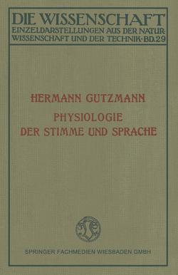 Physiologie der Stimme und Sprache von Gutzmann,  Hermann