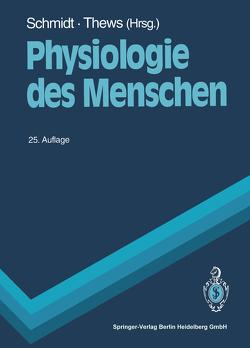 Physiologie des Menschen von Schmidt,  Robert F., Thews,  Gerhard