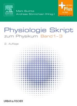 Physiologie Skript Band 1-3 von Buchta,  Mark, Sönnichsen,  Andreas C.