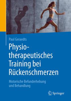 Physiotherapeutisches Training bei Rückenschmerzen von Geraedts,  Paul