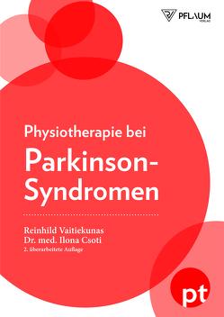Physiotherapie bei Parkinson-Syndromen von Csoti,  Dr. med. Ilona, Vaitiekunas,  Reinhild