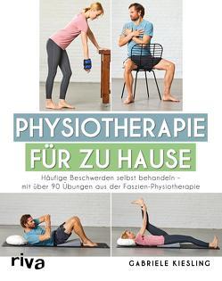 Physiotherapie für zu Hause von Kießling,  Gabriele
