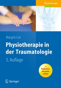 Physiotherapie in der Traumatologie von Klose,  Claudia, List,  Margrit