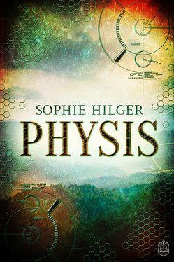 PHYSIS von Hilger, Sophie