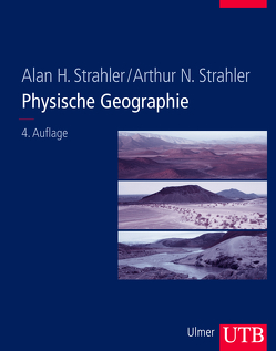 Physische Geographie von Strahler,  Alan H., Strahler,  Arthur N.