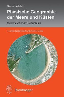 Physische Geographie der Meere und Küsten von Kelletat,  Dieter