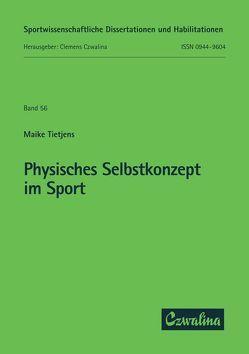 Physisches Selbstkonzept im Sport von Tietjens,  Maike