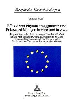 Phytohaemagglutinin (PHA) und Poleweed Mitogen (PWM) in vitro und in vivio von Wolff,  Christian