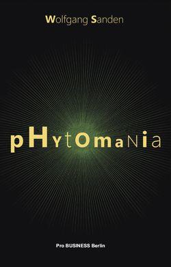 Phytomania von Sanden,  Wolfgang