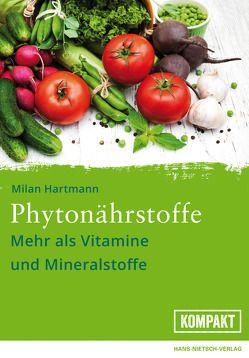 Fitness für die Zellen mit Phytonährstoffen von Hartmann,  Milan