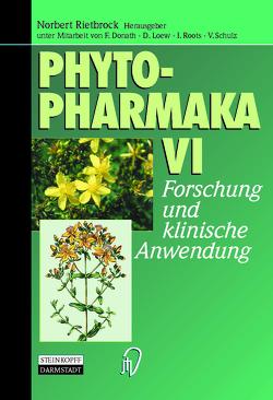 Phytopharmaka VI von Donath,  F., Loew,  D., Rietbrock,  Norbert, Roots,  I., Schulz,  V.