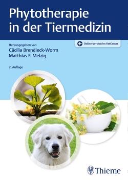 Phytotherapie in der Tiermedizin von Brendieck-Worm,  Cäcilia, Melzig,  Matthias F.