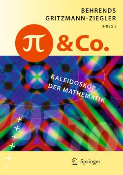 Pi und Co. von Behrends,  Ehrhard, Gritzmann,  Peter, Ziegler,  Günter M.