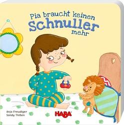 Pia braucht keinen Schnuller mehr von Freudiger,  Anja, Thißen,  Sandy