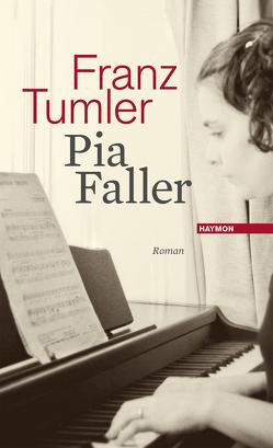 Pia Faller von Tumler,  Franz
